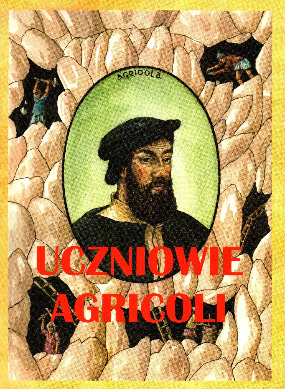 Na zdjęciu okładka publikacji przedstawiająca postać Georgiusa Agricoli